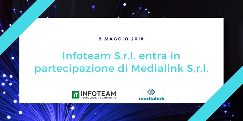 Infoteam entra in partecipazione di Medialink S.r.l.