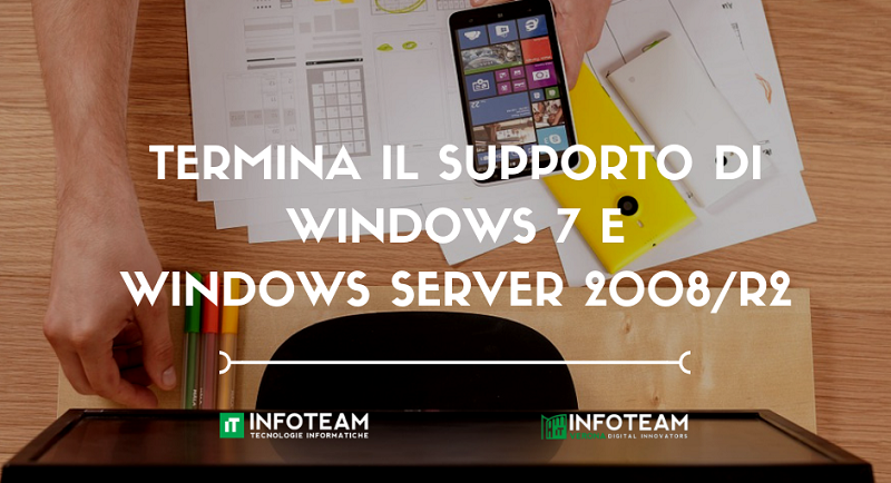 Termina il supporto di Windows 7 e Windows Server 2008/R2: non farti cogliere impreparato!