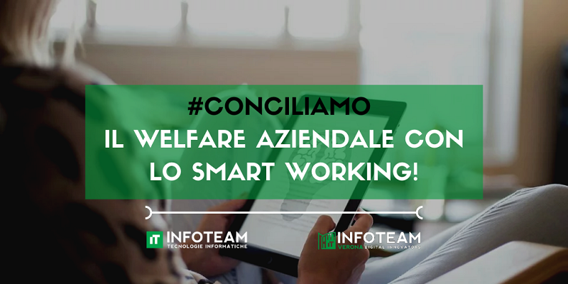 #Conciliamo il welfare aziendale con lo Smart Working