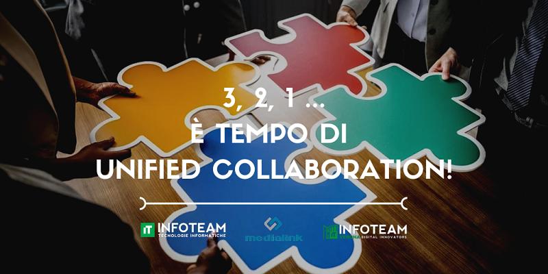 3, 2, 1 … è tempo di Unified Collaboration!