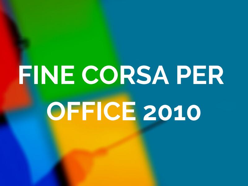 Fine della corsa per Office 2010: il 13 Ottobre termina il supporto